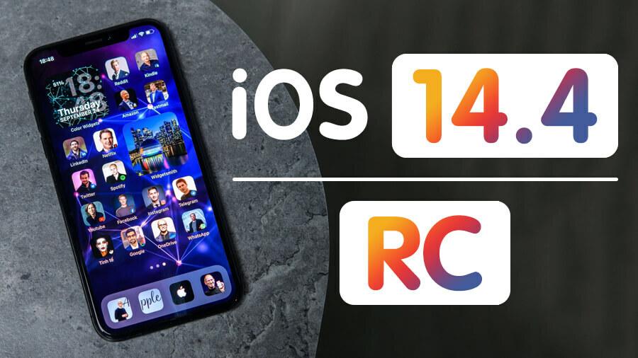 Apple chính thức phát hành iOS và iPadOS 14.4 RC với nhiều tính năng hấp dẫn | Phúc Khang Mobile